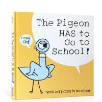 英文原版进口绘本 The Pigeon has to go to school 鸽子去上学 精装 小猪小象同作者 Mo