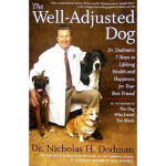 The Well-Adjusted Dog Nicholas H. Dodman Mariner Books