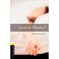Oxford Bookworms Library: Level 1: Love or Money? 牛津书虫分级读物1