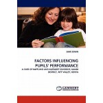 【预订】Factors Influencing Pupils' Performance