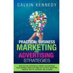 【预订】Practical Business Marketing and Advertising Strategies