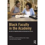 【预订】Black Faculty in the Academy: Narratives for Negotiatin