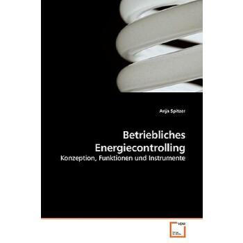 【预订】Betriebliches Energiecontrolling 预订商品,需要1-3个月发货,非质量问题不接受退换货。