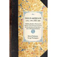 【预订】Tour in America in 1798, 1799, and 1800: Exhibiting Ske