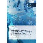 【预订】Customers' Perception Towards Marketing Strategies of C