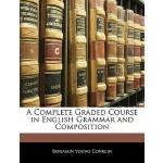 【预订】A Complete Graded Course in English Grammar and Composi