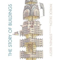 The Story of Buildings: From the Pyramids to the Sydney Oper