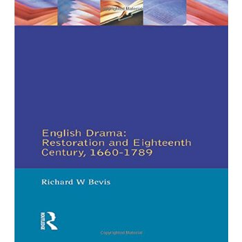 【预订】English Drama: Restoration and Eighteenth Century, 1660-1789 美国库房发货,通常付款后3-5周到货!