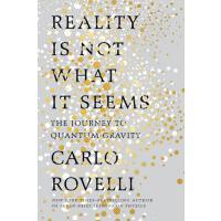 【预订】Reality Is Not What It Seems The Journey to Quantum Gra