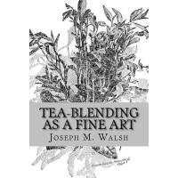 【�A�】Tea-Blending as a Fine Art