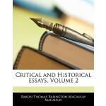 【预订】Critical and Historical Essays, Volume 2