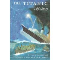【预订】The Titanic - Lily's Story