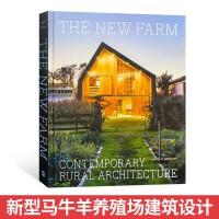 The New Farm 新农场建筑设计 乡村建筑 新型养马场牛圈羊圈马厩养殖类建筑设计书籍