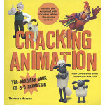 Cracking Animation: The Aardman Book of 3-D Animation (Four