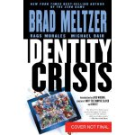 【预订】Identity Crisis: 10th Anniversary Edition 9781401252786
