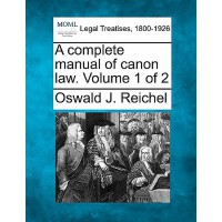 【预订】A Complete Manual of Canon Law. Volume 1 of 2