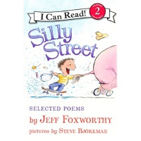 Silly Street: Selected Poems 愚蠢的街道:诗选(I Can Read,Level 2)IS