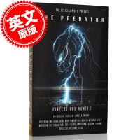 现货 铁血战士;猎人与猎物 英文原版 The Predator: Hunters and Hunted 铁血战士4官方
