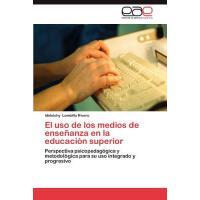 【预订】El USO de Los Medios de Ensenanza En La Educacion Superi