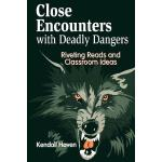 【预订】Close Encounters with Deadly Dangers: Riveting Reads an