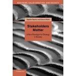 【预订】Stakeholders Matter: A New Paradigm for Strategy in Soc