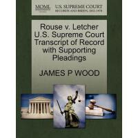 【预订】Rouse V. Letcher U.S. Supreme Court Tran* of Record wit