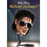 【现货】英文原版 Who Was Michael Jackson? 迈克杰克逊是谁 人物传记 中小学生读物