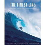 【预订】The Finest Line: The Global Pursuit of Big-Wave Surfing