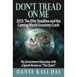 【预订】Don't Tread on Me 2012: The Elite Deadline and the Comi