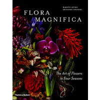 Flora Magnifica: The Art of Flowers in Four Seasons 四季花艺 花艺园