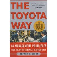 TOYOTA WAY 丰田之道:丰田汽车案例----精益制造的14项管理原则