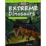 【预订】Amazing Animals: Extreme Dinosaurs: Comparing and Round