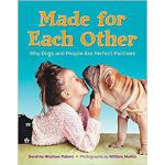 【预订】Made for Each Other: Why Dogs and People Are Perfect Pa