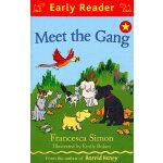 Meet the Gang (Orion Early Reader) 动物伙计(Simon, Francesca故事) ISBN 9781444001990