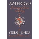【预订】Amerigo a Comedy of Errors in History