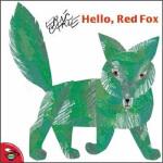 Hello Red Fox 嗨,红狐狸! 英文原版,Eric Carle(艾瑞・卡尔),Simon & Schuste