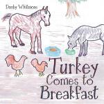【预订】Turkey Comes to Breakfast