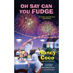 【预订】Oh Say Can You Fudge