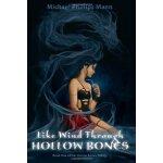【预订】Like Wind Through Hollow Bones: Book One of the Hollow