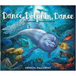 【预订】Dance, Dolphin, Dance: A California Ocean Adventure 978
