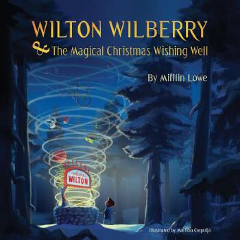 【预订】Wilton Wilberry and the Magical Christmas Wishing Well 预订商品,需要1-3个月发货,非质量问题不接受退换货。