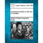 【预订】A Practical Treatise on the Law of Charities.