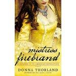 【预订】Mistress Firebrand: Renegades of the American Revolutio