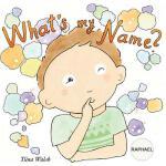 【预订】What's My Name? Raphael