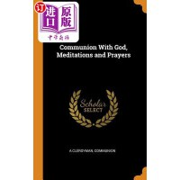 【中商海外直订】Communion with God, Meditations and Prayers