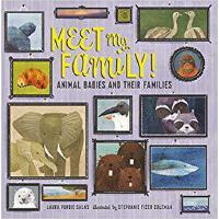 【预订】Meet My Family!: Animal Babies and Their Families 97815