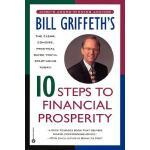 【预订】Bill Griffeth's 10 Steps to Financial Prosperity