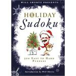【预订】Will Shortz Presents Holiday Sudoku: 300 Easy to Hard P