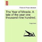 【预订】The Year of Miracle. a Tale of the Year One Thousand Ni