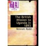 【中商海外直订】The British Mission to Uganda in 1893